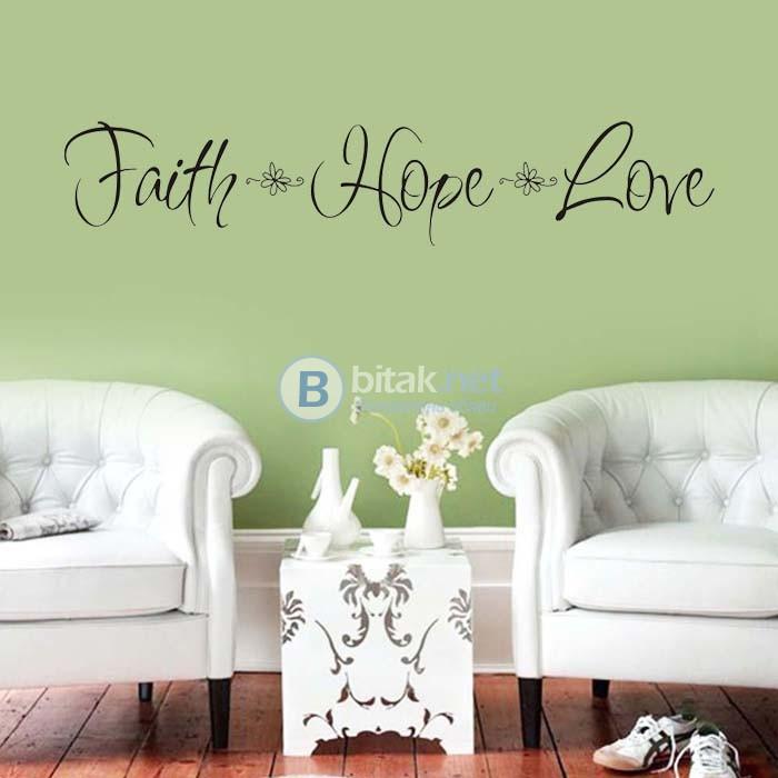 Стикер за стена Faith Hope Love лепенка декорация за дома